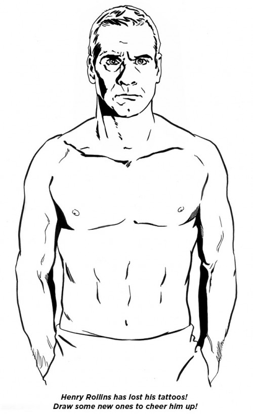 Cheer Henry Rollins up by giving him some new tattoos in this drawing from