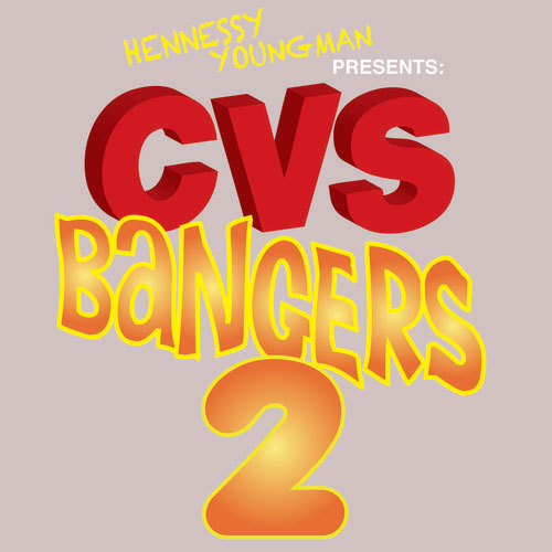 CVS-Bangers-2-hennessy-youngman