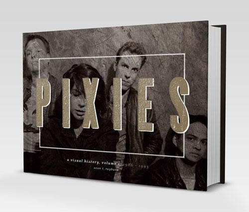 pixies-a-visual-history
