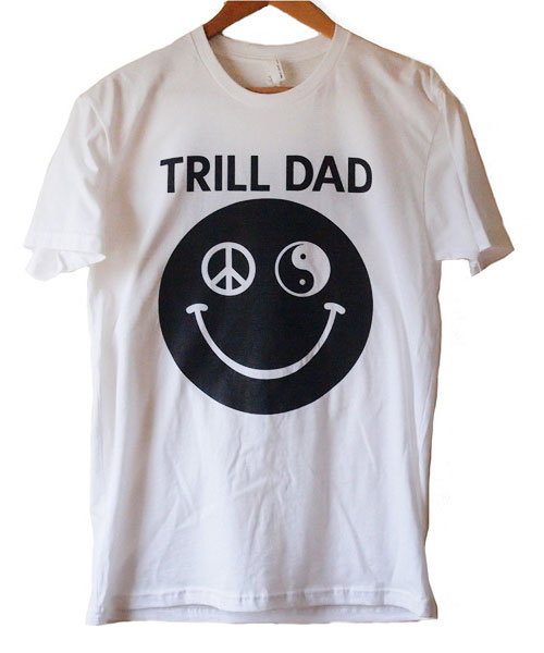 trill-dad-tee