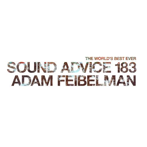 sound-advice-183-adam-feibelman