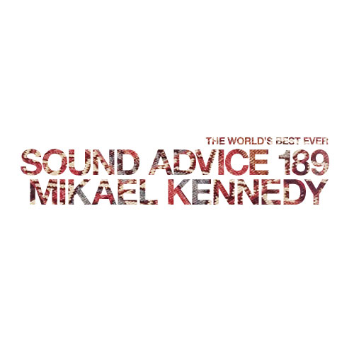 sound-advice-189-mikael-kennedy