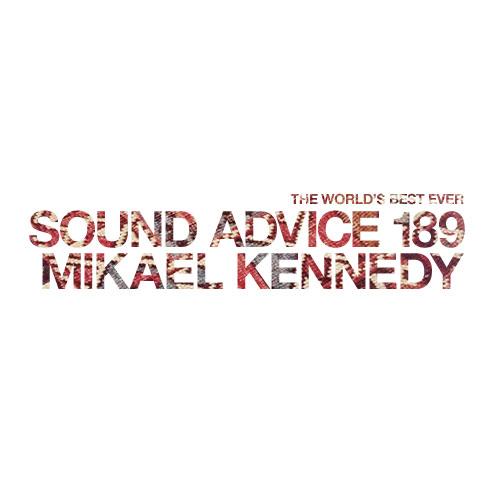 sound-advice-189-mikael-kennedy