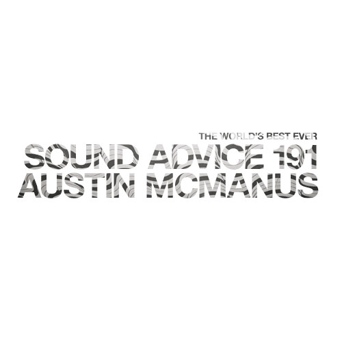 sound-advice-191-austin-mcmanus