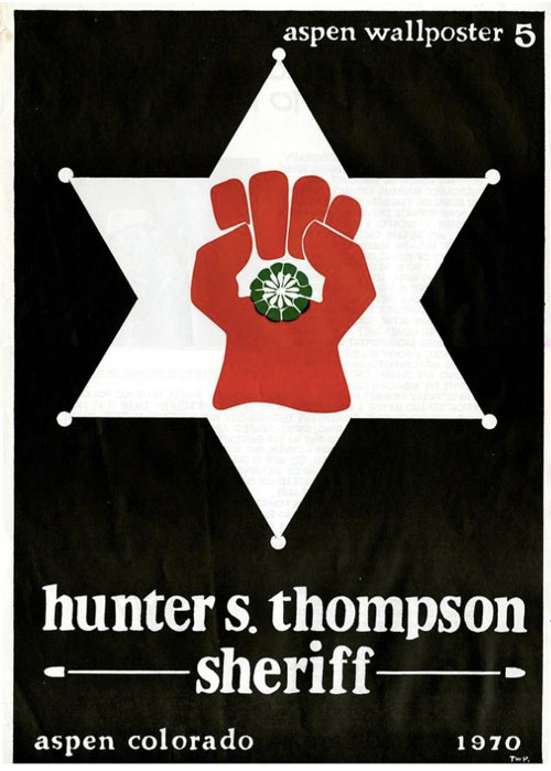 aspen-wallposter-project-thomas-benton-hunter-s-thompson-for-sheriff