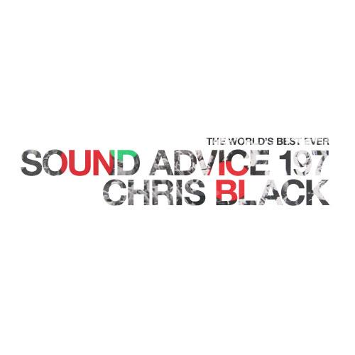 sound-advice-197-chris-black
