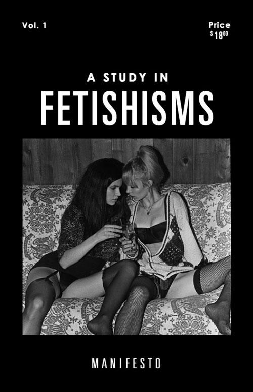 fetishisms-manifesto