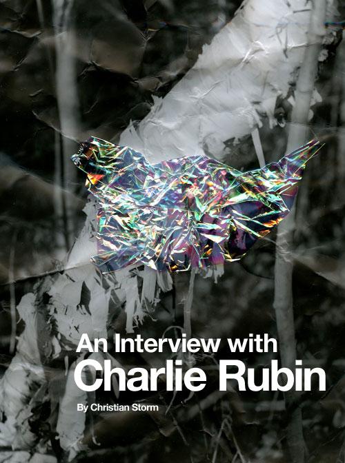 Charlie-Rubin-Interview