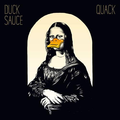 Duck Sauce – Quack