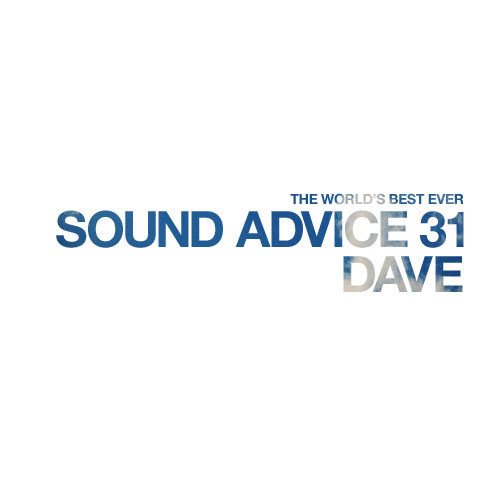 sound-advice-31-dave