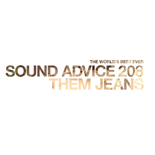 sound-advice-208-them-jeans