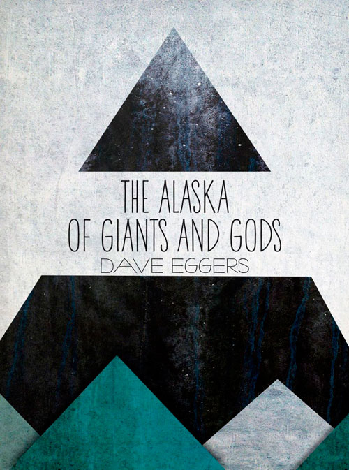 new-fiction-dave-eggers-alaska