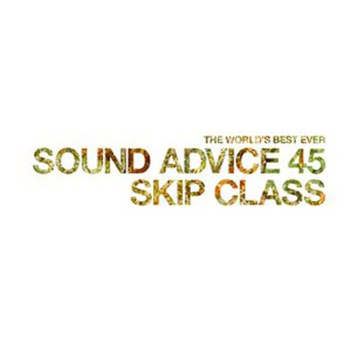 skip-class-sound-advice