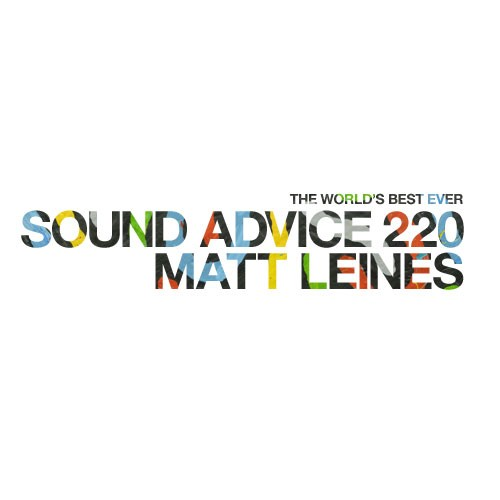 matt-leines-sound-advice
