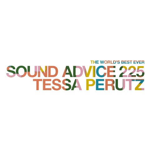 Sound-Advice-225-tessa-perutz